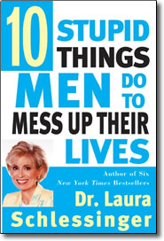 Post image for 10 Stupid Things Men Do to Mess Up Their Lives – book