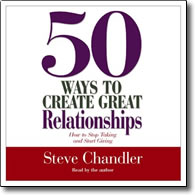 50 Ways to Create Great Relationships - audio