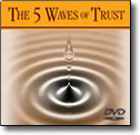 5 Waves of Trust - DVD