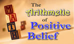 The Arithmetic of Positive Belief