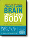 Change Your Brain Change Your Body - audio