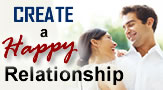 How to Create a Happy Relationship