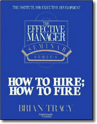 How to Hire, How to Fire