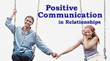 Positive Communication in Relationships