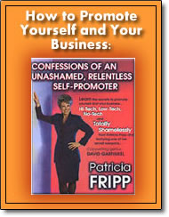 How to Promote Yourself & Your Business: Confessions of an Unashamed, Relentless Self-Promoter - audio