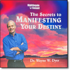 Secrets to Manifesting Your Destiny - audio