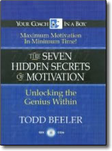 Seven Hidden Secrets of Motivation