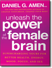 Unleash the Power of the Female Brain - hardcover