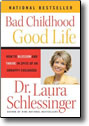 Bad Childhood Good Life