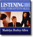 Listening: The Forgotten Skill