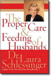Proper Care & Feeding of Husbands