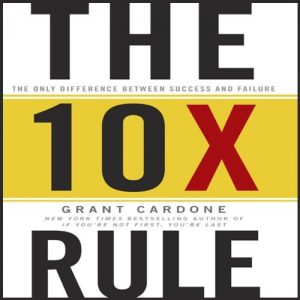 The 10X Rule - audio