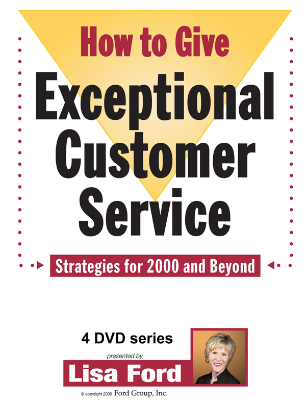 How to Give Exceptional Customer Service by Lisa Ford