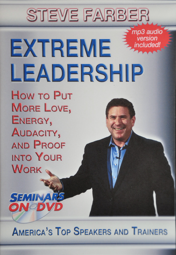Extreme Leadership by Steve Farber