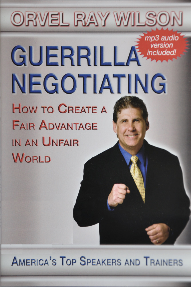 Guerrilla Negotiating by Orvel Ray Wilson