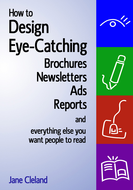 How to Design Eye Catching Brochures, Newsletters, etc.