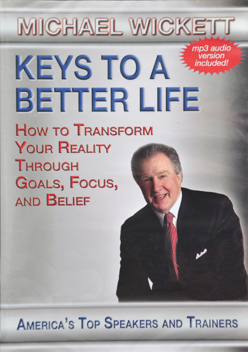 Keys to a Better Life by Michael Wickett