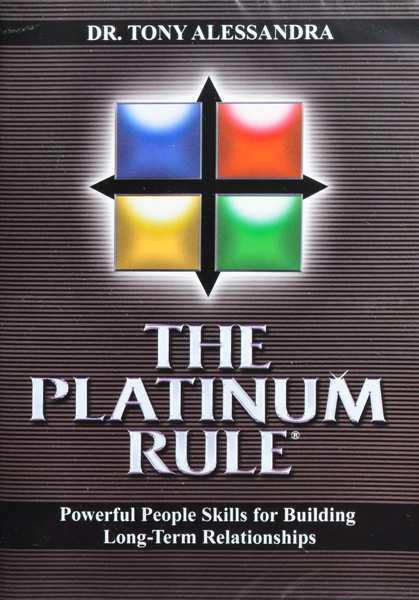 The Platinum Rule by Tony Alessandra