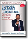 Purpose, Passion, and Persistence DVD by Desi Williamson