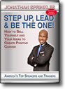 Step Up, Lead and Be The One! by Jonathan Sprinkles