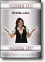 Stress Less by Pamela Jett