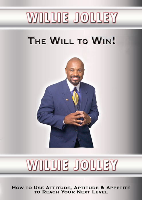 The Will to Win by Willie Jolley