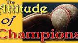 The Attitude of Champions