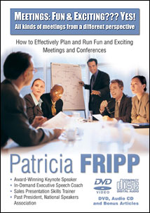 Meetings Fun and Exciting? Yes! DVD by Patricia Fripp