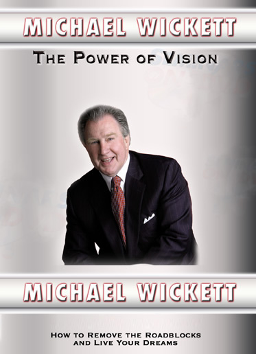 The Power of Vision by Michael Wickett